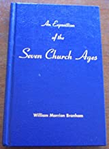 An Exposition of the Seven Church Ages