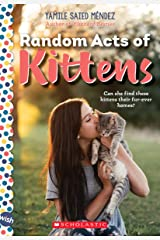 Random Acts of Kittens: A Wish Novel Paperback