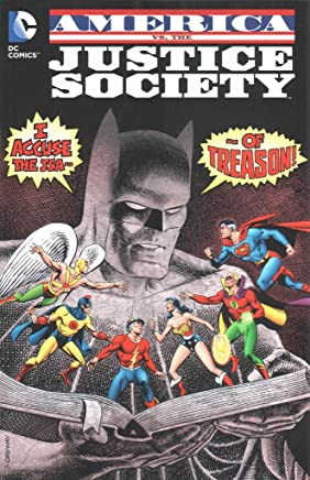 [America vs the Justice Society of America] (By (artist)  Jerry Ordway , By (artist)  Howard Bender , By (author)  Roy Thomas) [published: August, 2015]