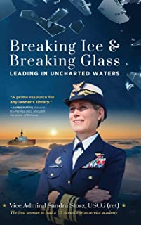 Breaking Ice and Breaking Glass: Leading in Uncharted Waters