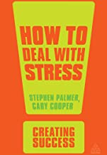 How to Deal with Stress (Creating Success Book 143)