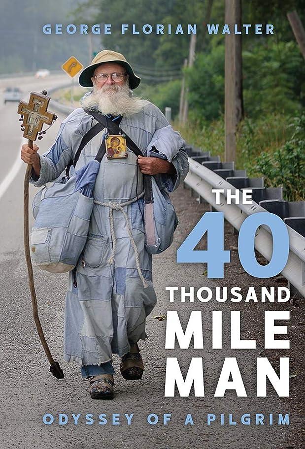 札入れ食欲キャンドルThe 40 Thousand Mile Man (English Edition)