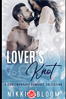 Lover's Knot: A Contemporary Romance Collection