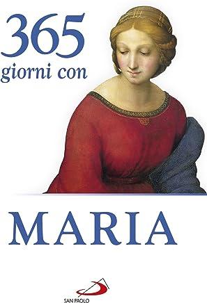 365 giorni con Maria (Italian Edition)