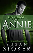 Un héros pour Annie (Delta Force Heroes t. 12)