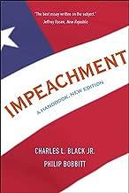 Impeachment: A Handbook, New Edition