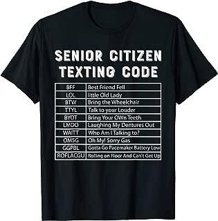 Senior Citizen Texting Codes T-Shirt