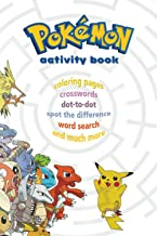 Pokemon Activity Book: For Kids , Coloring Book , How to Draw ,Crosswords , Dot-to-Dot , PaperCraft , Word Search and much...