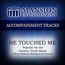 he touched me accompaniment track