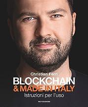 Blockchain & Made in Italy: Istruzioni per l'uso (Italian Edition)