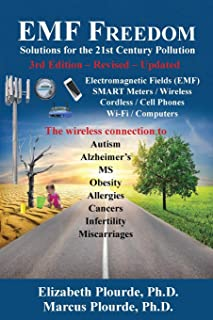 EMF Freedom - Solutions for the 21st Century Pollution - 3rd Edition (Breaking Away from the MASS CONSciousness Series:) (Volume 3)