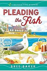 Pleading the Fish: A Beachfront Cozy Mystery (Seaside Café Mysteries Book 7) Kindle Edition