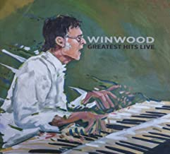 steve winwood greatest hits live