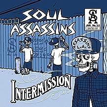 Muggs Presents the Soul Assassins, Intermission