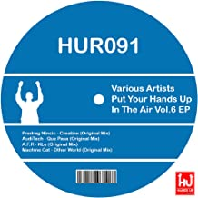 Put Your Hands Up In The Air, Vol. 6 EP