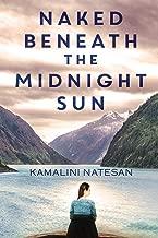 Naked Beneath the Midnight Sun