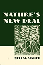 Nature's New Deal: The Civilian Conservation Corps and the Roots of the American Environmental Movement