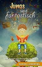 Jungs sind fantastisch: Kinderbuch für Jungs über Freunde und Glück (6 bis 10 Jahren) (German Edition)