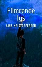 Flimrende lys (Danish Edition)