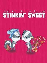 Stinkin' Sweet