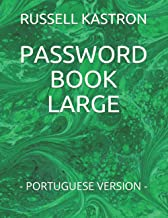 PASSWORD BOOK LARGE: - PORTUGUESE VERSION - (RUSSELL KASTRON BOOK) (Portuguese Edition)