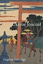 Utagawa Hiroshige Ukiyoe JOURNAL: A rest stop near a small shrine and a torii in Yokkaichi : Timeless Ukiyoe Notebook / Writing Journal - Japanese Woodblock Print, Classic Edo Era Ukiyoe Art, Japan