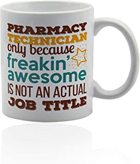 Pharmacy Technician Gifts 11 oz. white ceramic cup. Pharmacy technician coffee mug.