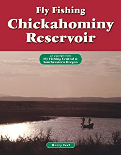 Fly Fishing Chickahominy Reservoir: An Excerpt from Fly Fishing Central & Southeastern Oregon (No Nonsense Fly Fishing Guides)