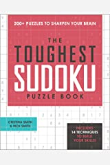 The Toughest Sudoku Puzzle Book: 200+ Puzzles to Sharpen Your Brain Paperback
