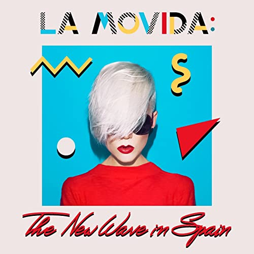 La Movida: The New Wave In Spain by Various artists on ...