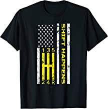 Shift Happens Flag Manual Transmission Car Enthusiast Gift T-Shirt