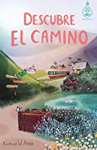 Descubre el camino (Serie Ideas en la casa del árbol. Volumen 7): Novela infantil-juvenil. Lectura de 8-9 a 11-12 años. Li...