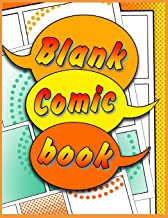 Blank Comic Book: 130 pages 8.5 x 11. Various templates to create your own comics