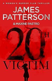 20th Victim: Three cities. Three bullets. Three murders. (Women's Murder Club 20)