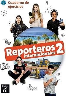 Reporteros Internacionales 2, libro de ejercicios: Cuaderno de ejercicios 2 (A1-A2)