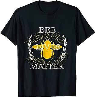 Bee Lives Matter shirt