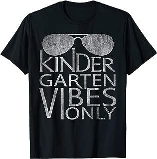 kindergarten vibes only shirt