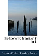 The Economic Transition in India
