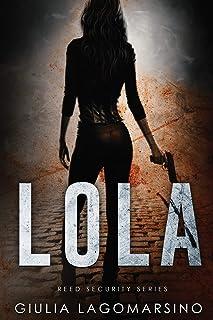 Lola: A Reed Security Romance: 8
