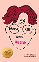 50 Grammar Rules Everyone Should Know