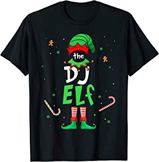 I'm The Dj Elf Christmas Gift Idea Xmas Family T-Shirt
