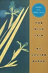 The Wild Iris Kindle Edition