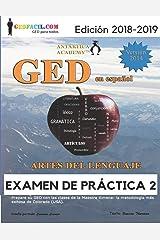 GED en español - Artes del Lenguaje - Examen de Práctica 2 (GED en español de la Maestra Ximena) (Spanish Edition) Paperback