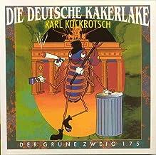 Die Deutsche Kakerlake: Ein Kakerlaken Kompendium