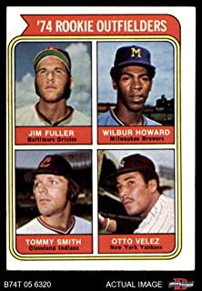 1974 Topps # 606 Rookie Outfielders Jim Fuller/Wilbur Howard/Tommy Smith/Otto Velez Orioles/Brewers/Indians/Yankees (Baseball Card) Dean's Cards 5 - EX Orioles/Brewers/Indians/Yankees