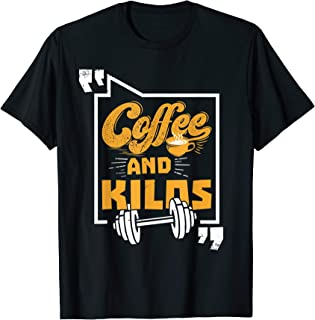 Weightlifter and Coffee Lover T-Shirt Gift Coffee and Kilos
