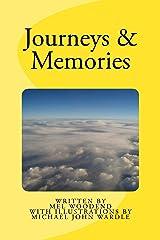 Journeys & Memories Kindle Edition