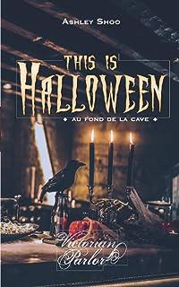 This Is Halloween: Au fond de la cave (Victorian Parlor)