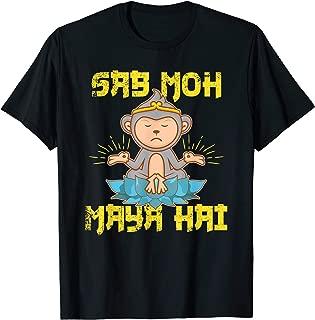 Sab Moh Maya Hai Hindi Meditation Desi Slogan design T-Shirt
