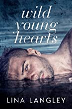Wild Young Hearts (English Edition)